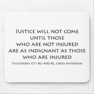 """La """"justicia no vendrá… """" alfombrilla de ratón"""