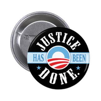 La justicia se ha hecho alrededor de los botones pins