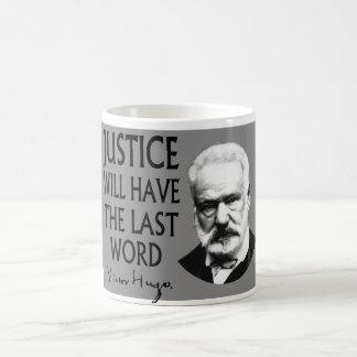 La justicia tendrá la palabra pasada taza