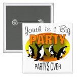 La juventud es 1 fiesta grande pins