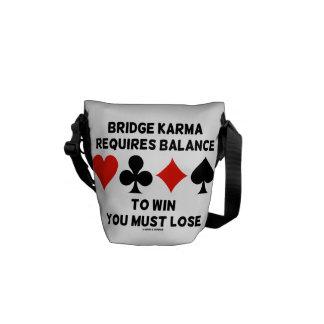La karma del puente requiere la balanza ganarle bolsa messenger