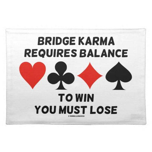 La karma del puente requiere la balanza ganarle mantel individual