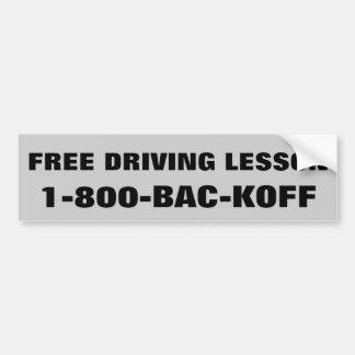 """La lección de conducción libre """"retrocede """" pegatina para auto"""