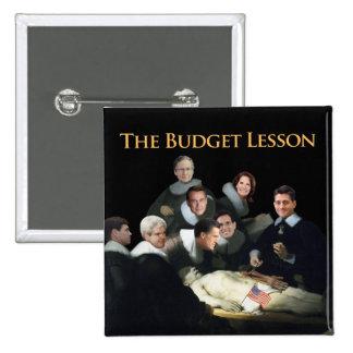 La lección del presupuesto pin cuadrada 5 cm