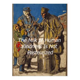 La leche de la amabilidad humana no se pasteriza tarjetas postales