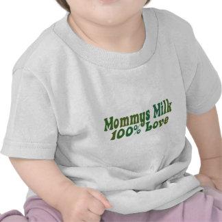 La leche de Mommys es AMOR Camisetas