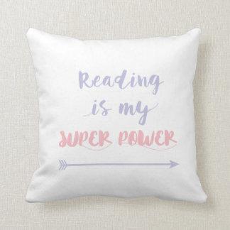 La lectura es mi superpoder cojín decorativo