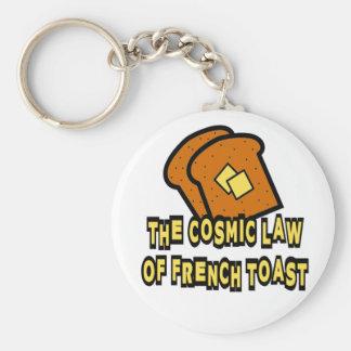 La ley cósmica de la tostada francesa llavero