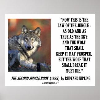 La ley de Rudyard Kipling de la selva prospera pos