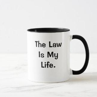 La ley es mi cita profunda divertida de la ley de taza