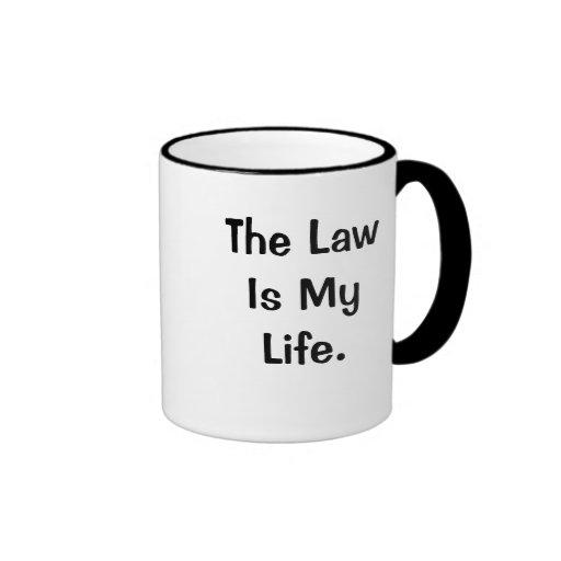 La ley es mi cita profunda divertida de la ley de  tazas