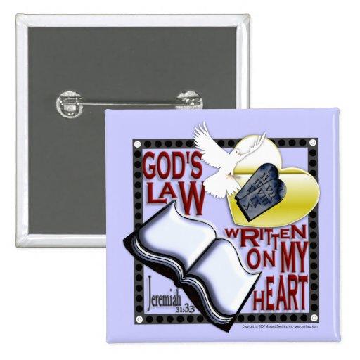 La ley escrita en mi corazón - botón de dios pin