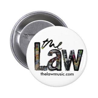 La ley - logotipo - insignia pin redondo de 2 pulgadas