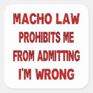 La ley machista me prohíbe que admite de mí es pegatinas cuadradases