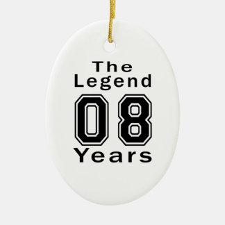 La leyenda 08 años de regalos de cumpleaños adorno ovalado de cerámica