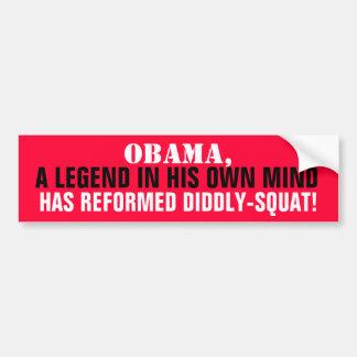 La leyenda de OBAMA en su PROPIA mente reformó DID Pegatina Para Auto