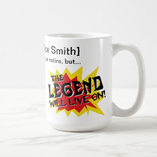 La leyenda del fiesta de retiro vivirá encendido taza de café