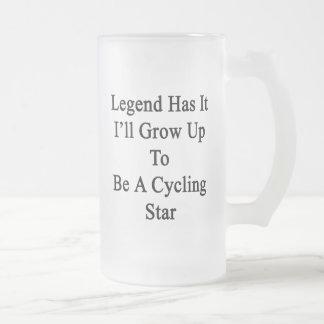 La leyenda lo tiene que creceré para ser estrella taza de cristal