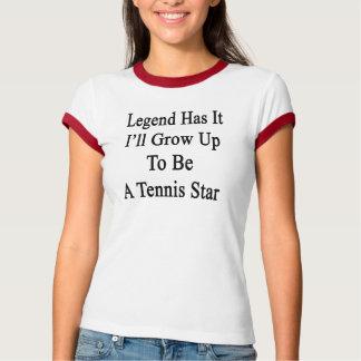 La leyenda lo tiene que creceré para ser una playera