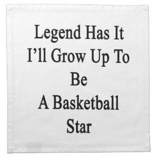 La leyenda lo tiene que creceré para ser una servilleta