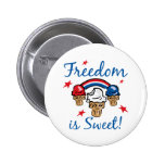 La libertad es dulce pin