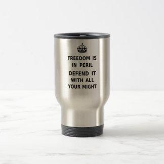 La libertad está en peligro. Defiéndala con toda s Taza De Viaje De Acero Inoxidable