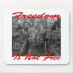 La libertad no es #002 libre alfombrilla de ratón