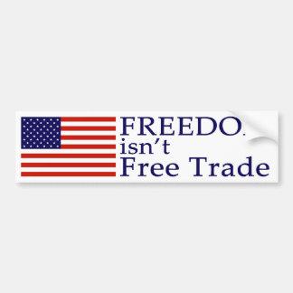 La libertad no es pegatina para el parachoques del pegatina de parachoque