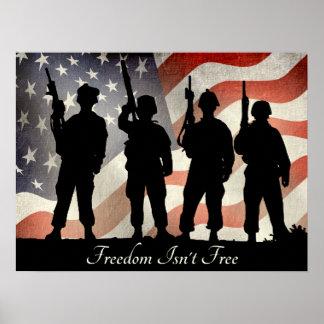 La libertad no es soldados militares patrióticos póster