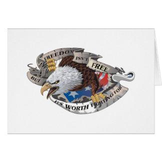 La libertad no está libre sino que vale el luchar  tarjeta de felicitación