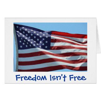 La libertad no está libre tarjeta de felicitación