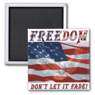 La libertad no lo deja descolorarse imán para frigorifico