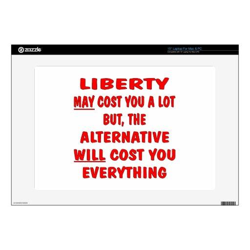 La libertad puede costar la porción pero el coste  calcomanía para 38,1cm portátil