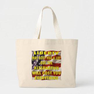 La libertad puede costar le mucho pero la alternat bolsas de mano