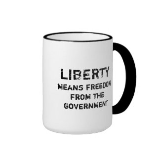 La libertad significa la libertad del gobierno taza a dos colores