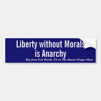 La libertad sin moralejas es… - Pegatina para el p Pegatina De Parachoque