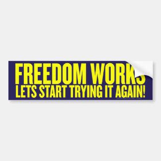 La libertad trabaja a la pegatina para el parachoq pegatina de parachoque