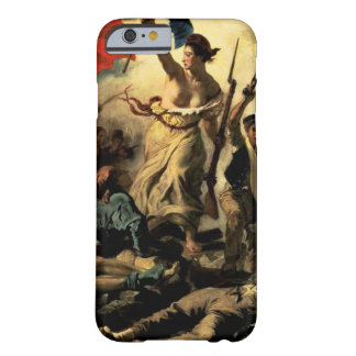 La Liberte guidant le peuple Barely There iPhone 6 Case