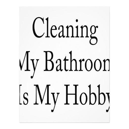 La limpieza de mi cuarto de baño es mi afición plantillas de membrete