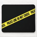 La línea de policía NO CRUZA Alfombrillas De Raton