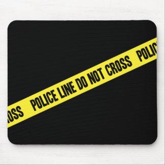 La línea de policía NO CRUZA Mouse Pads