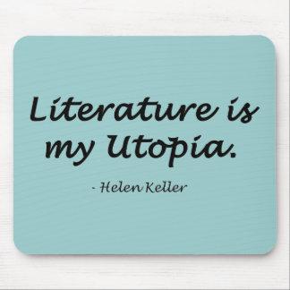 La literatura es mi Utopía Tapete De Raton