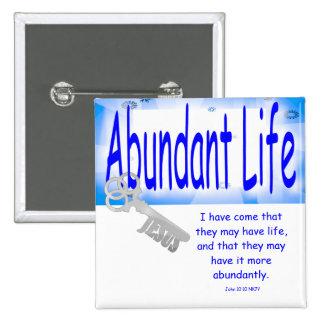 La llave a la vida abundante v2 (Juan 10: 10) Pin Cuadrado