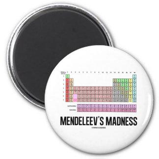La locura de Mendeleev tabla de elementos periódi Iman Para Frigorífico