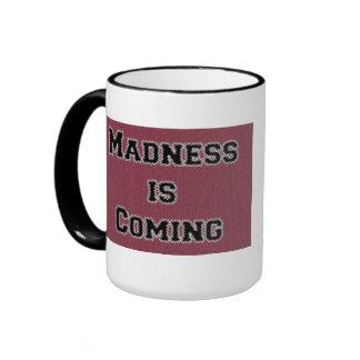La locura está viniendo taza
