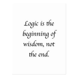 La lógica es el principio de la sabiduría, no el postal