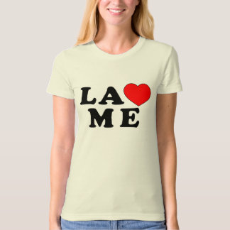 LA Loves Me - Funny Shirt 4 Girls from Los Angeles