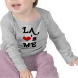 LA Loves me - Los angeles Shirt