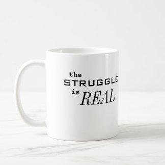 la lucha es REAL Tazas De Café