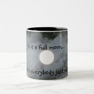 La Luna Llena es cada una taza divertida Nuts